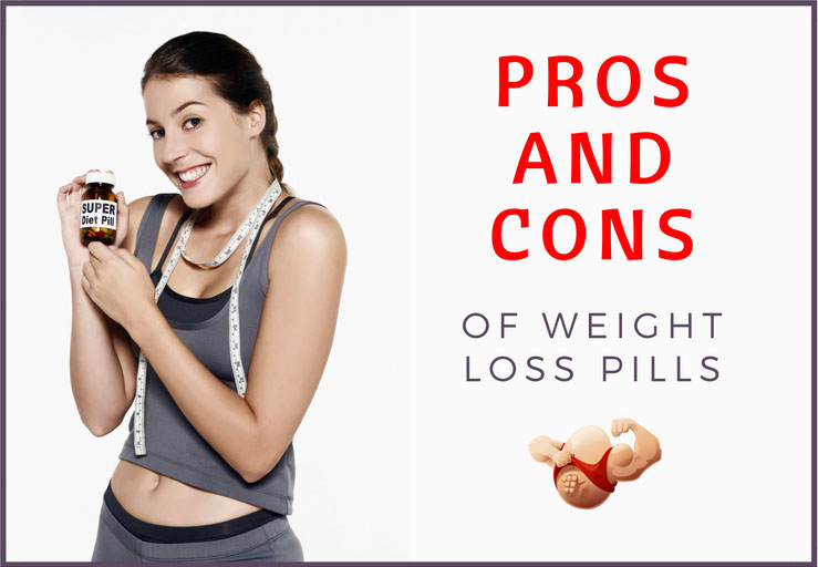 pros and cons of weight loss pills