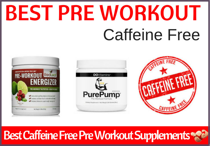 best caffeine free pre workout supplement