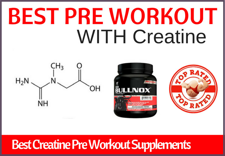 best pre workout with creatine