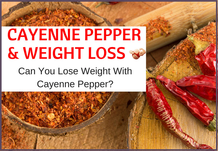 cayenne pepper and weight loss