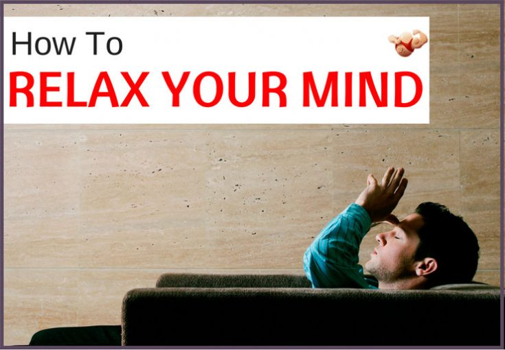 how to relax your mind