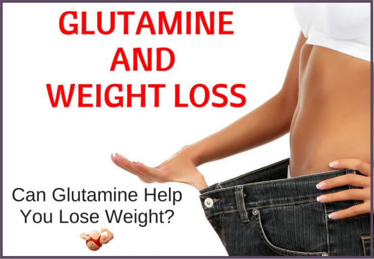 glutamine and weight loss
