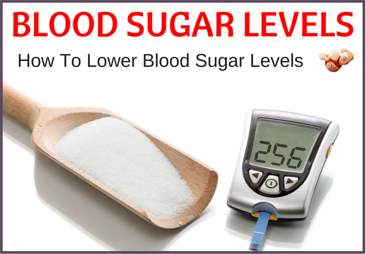 how to lower blood sugar levels