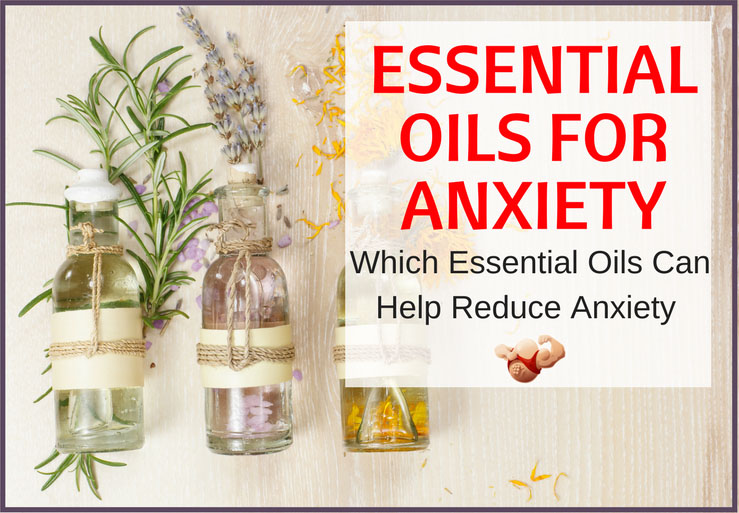 essential oils fro anxiety