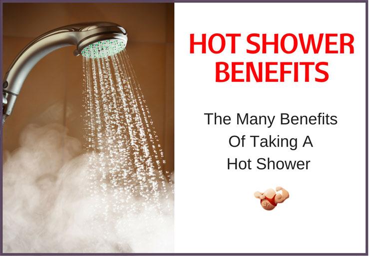 hot shower benefits