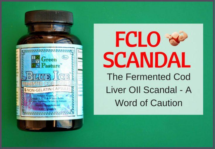 fermented cod liver oil fclo scandal