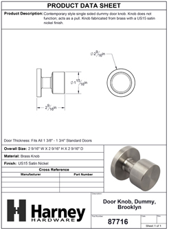 Product Data Specification Sheet Of A Door Knob Inactive / Dummy Function Contemporary Style Brooklyn Collection - Satin Nickel Finish - Product Number 87716