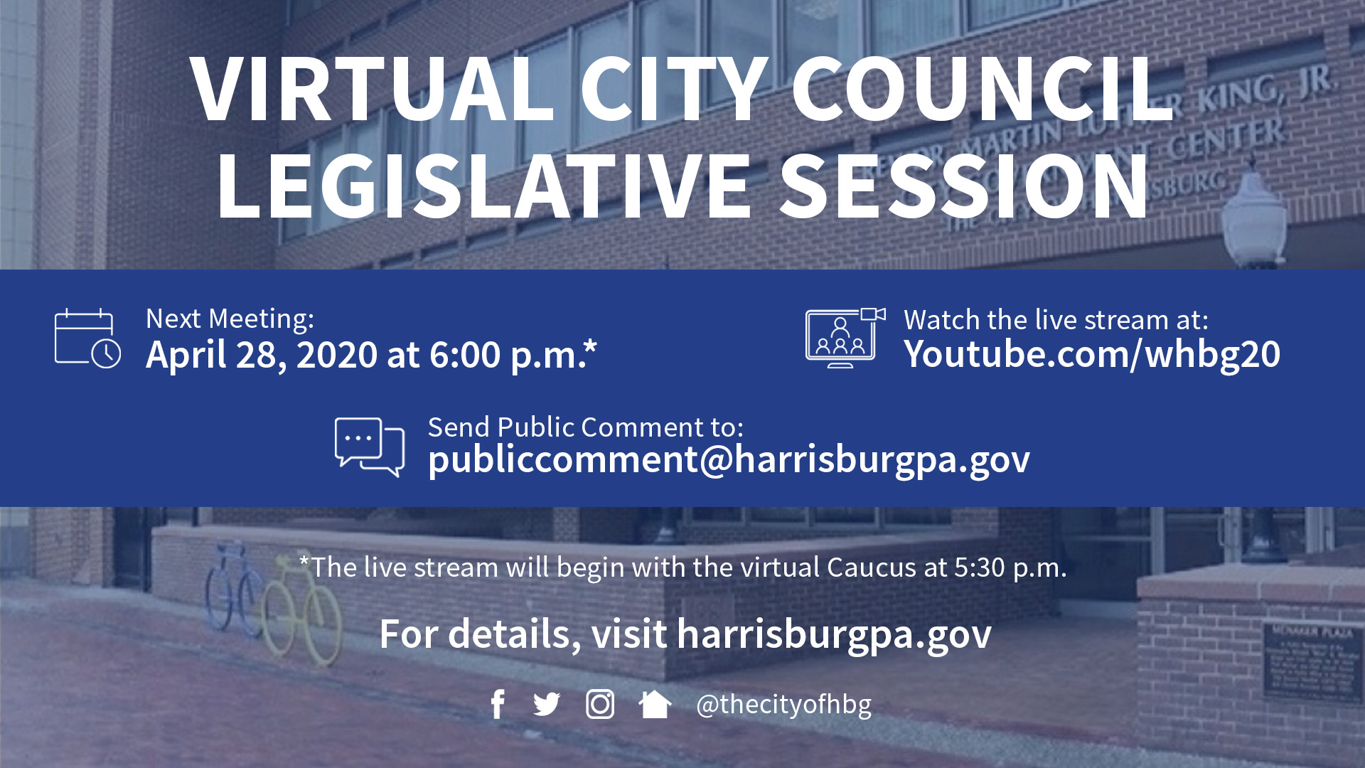 CITY COUNCIL TO HOLD VIRTUAL LEGISLATIVE SESSION TODAY