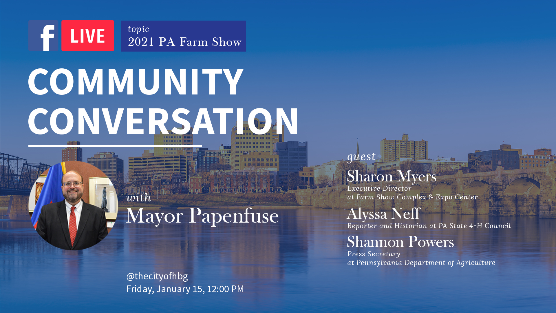 Mayor Papenfuse to Lead Live Discussion on 2021 PA Farm Show