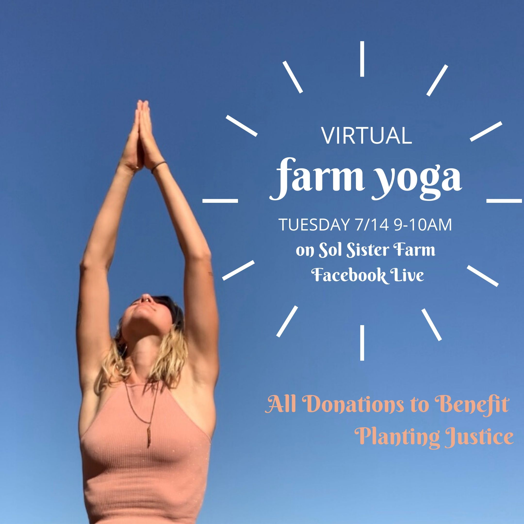 Farm Happening: Donate to Planting Justice and Virtual Farm Yoga
