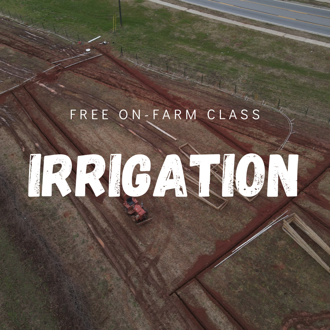 Free Class this Sunday! Learn about Irrigation!