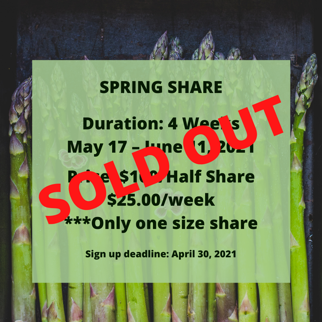 SOLD OUT: 2021 Spring CSA Share