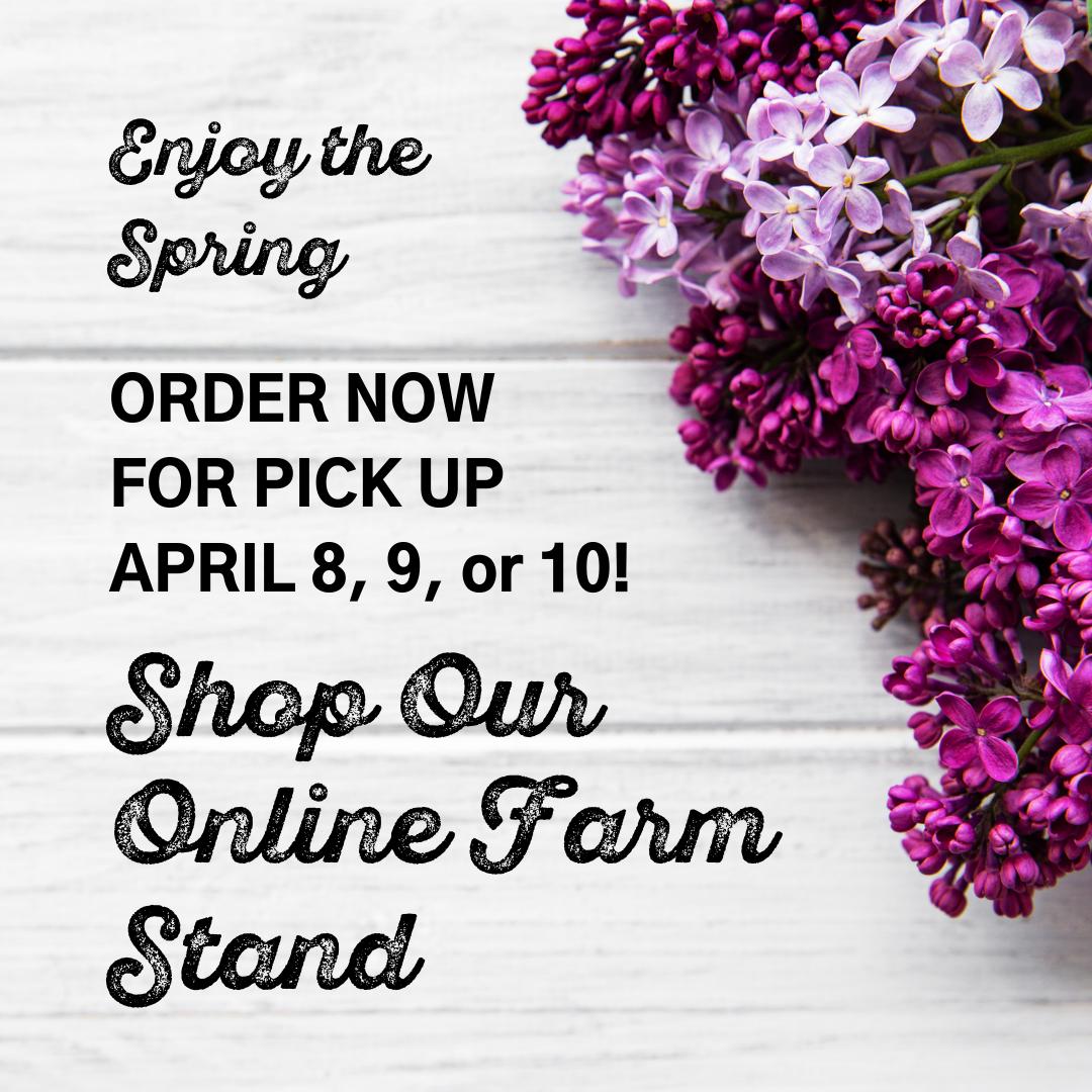 Online Farm Stand: April 8-10,2021