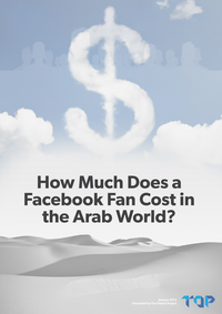 How Much Does a Facebook Fan Cost in the Arab World?