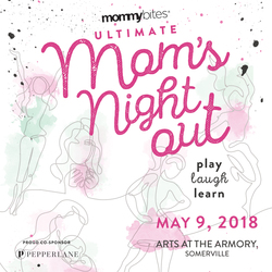 Ultimate Moms' Night Out May 9th at the Armory