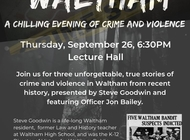 Wicked Waltham with Steve Goodwin and Officer Jon Bailey