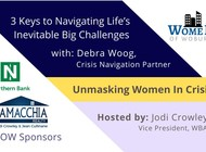 Unmasking Women in Crisis: 3 keys to navigating life's inevitable big challenges