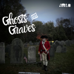 Ghosts and Graves of Lexington