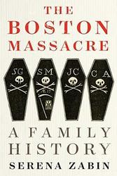 Book Group - The Boston Massacre: a Family History