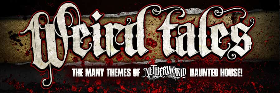 Themes of NETHERWORLD Haunted House