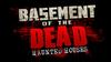 Basement of the Dead