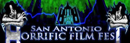 San Antonio Horrific Film Fest In San Antonio Tx