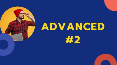 Advanced 2