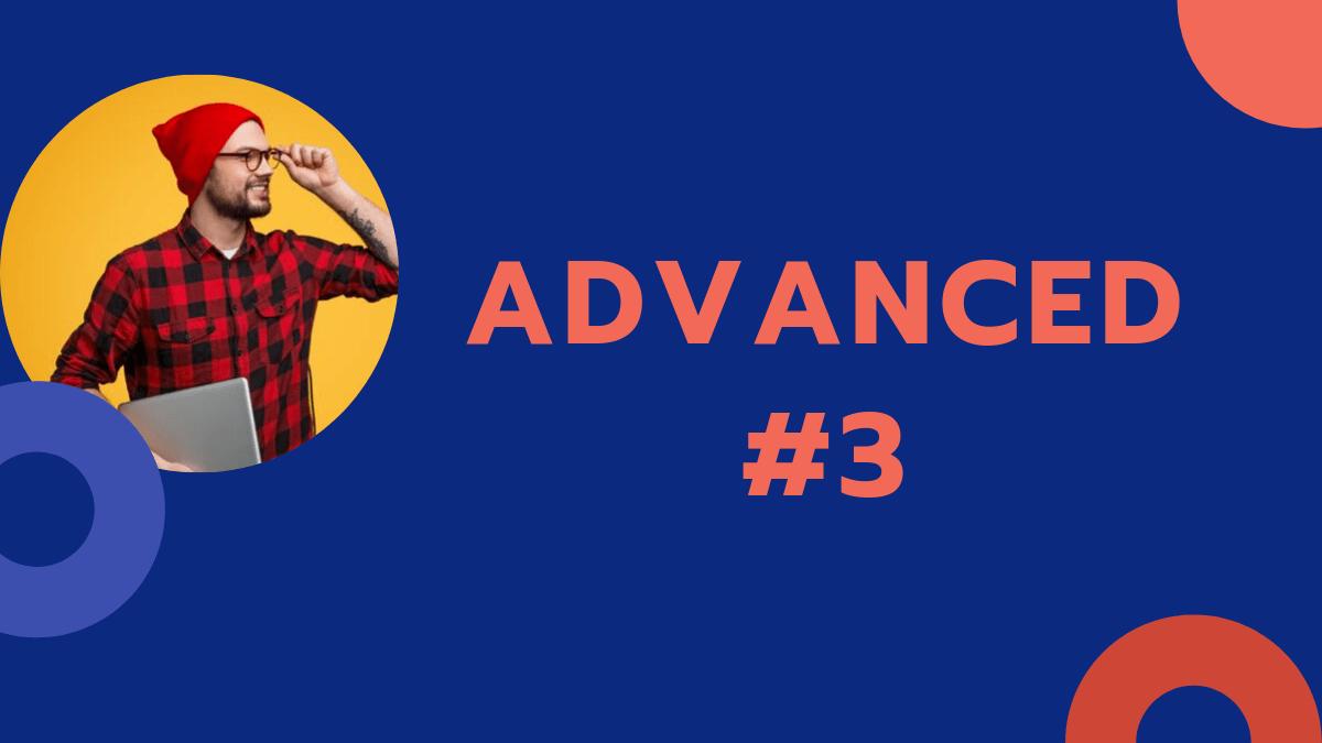 Advanced 3