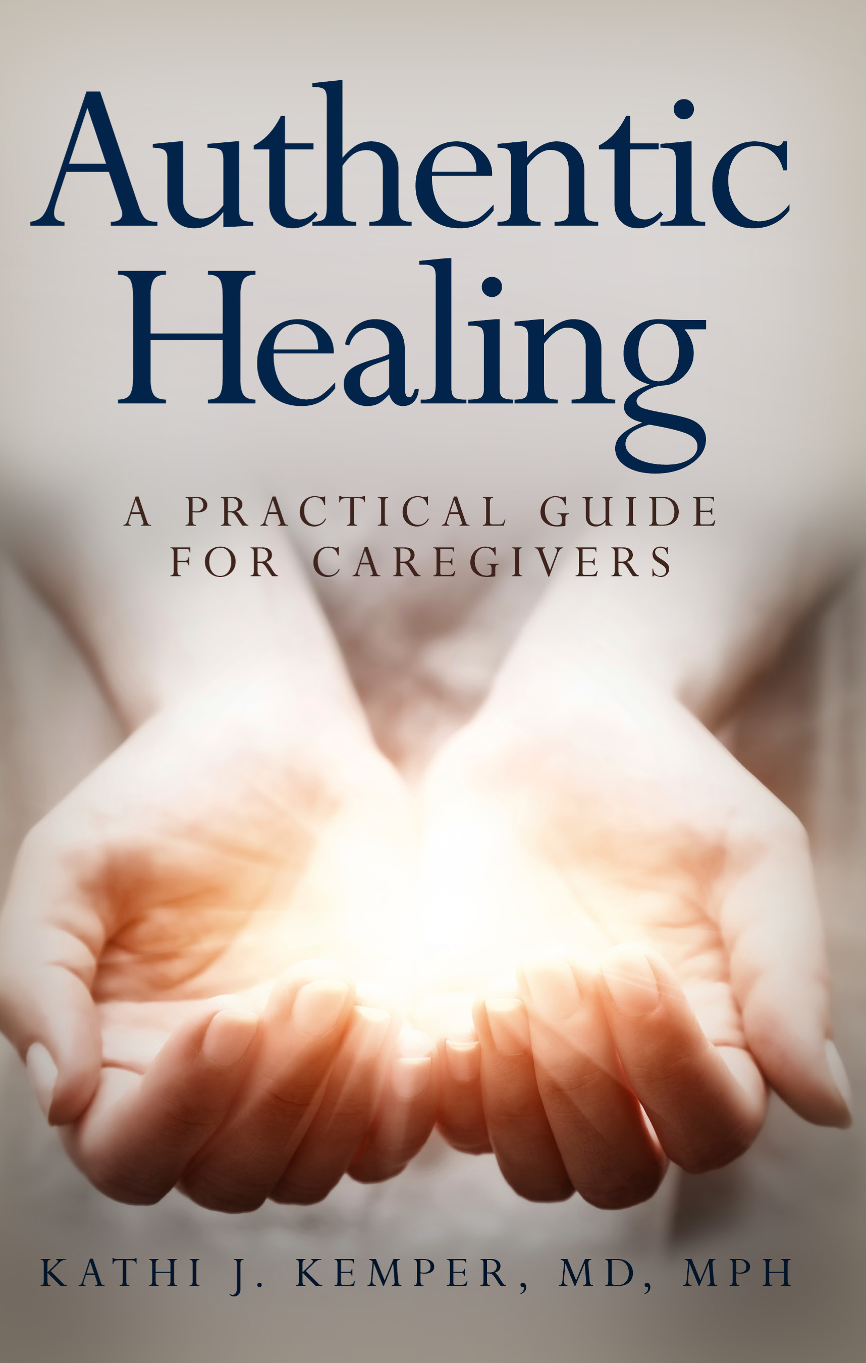 When Caregivers Need Healing >> Authentic Healing