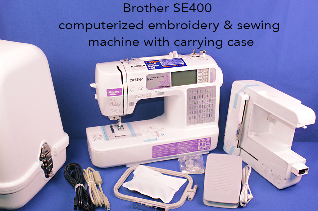 Brother SE400 computerized embroidery & sewing machine with carrying case.