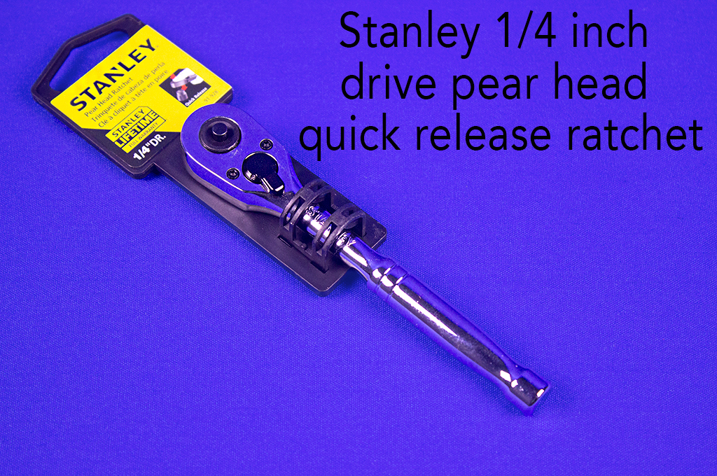 Stanley 1/4 inch drive pear head quick release ratchet.