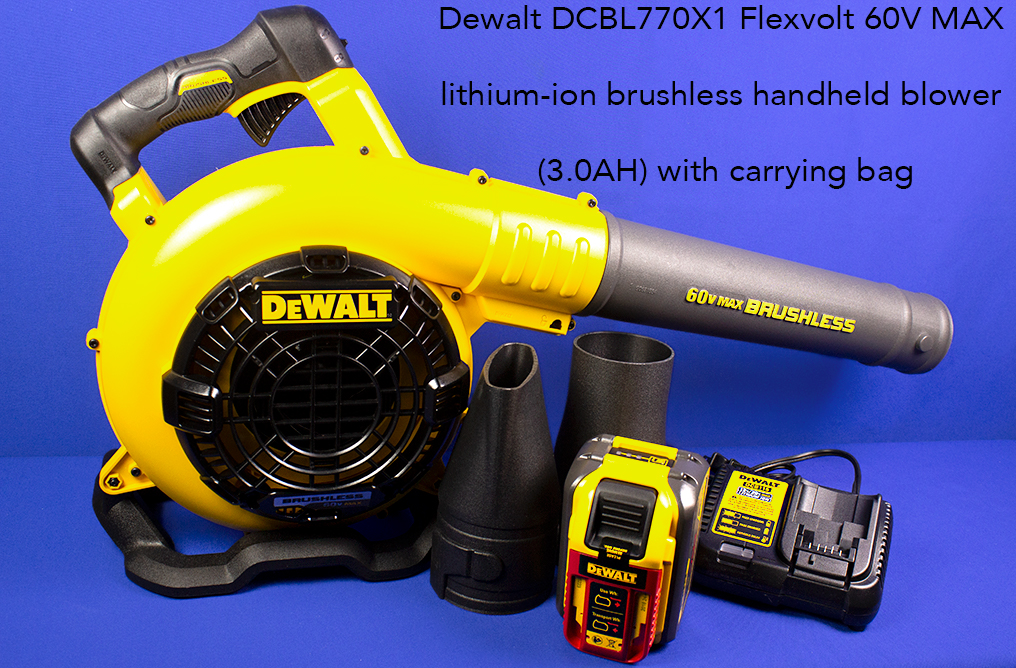 Dewalt DCBL770X1 Flexvolt 60V MAX lithium-ion brushless handheld blower (3.0AH) with carrying bag.