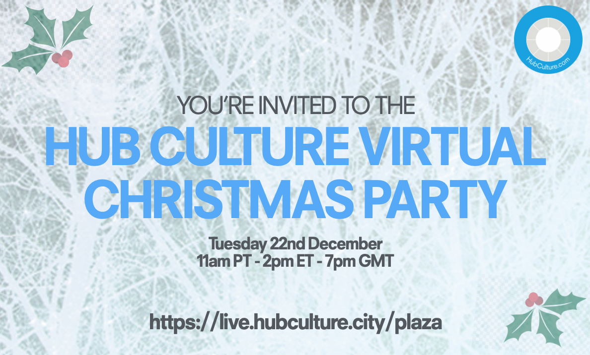 Join us for the Hub Culture Virtual Christmas Party!