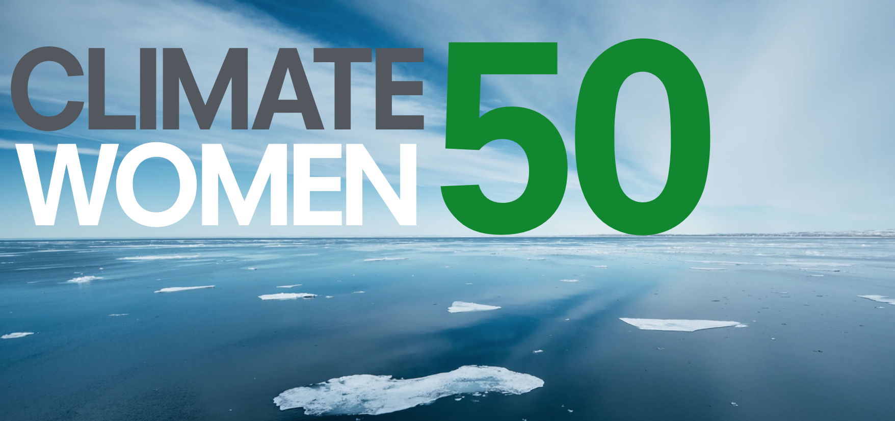 50 Extraordinary Women Leading the Climate Conversation