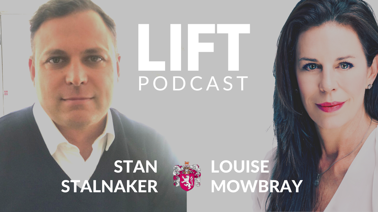 LIFT Conversations with Stan Stalnaker
