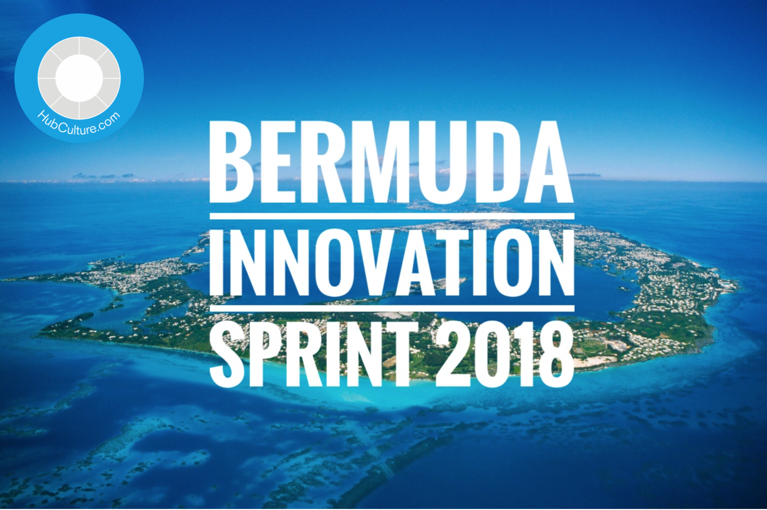 Highlights from the 2018 Bermuda Innovation Sprint