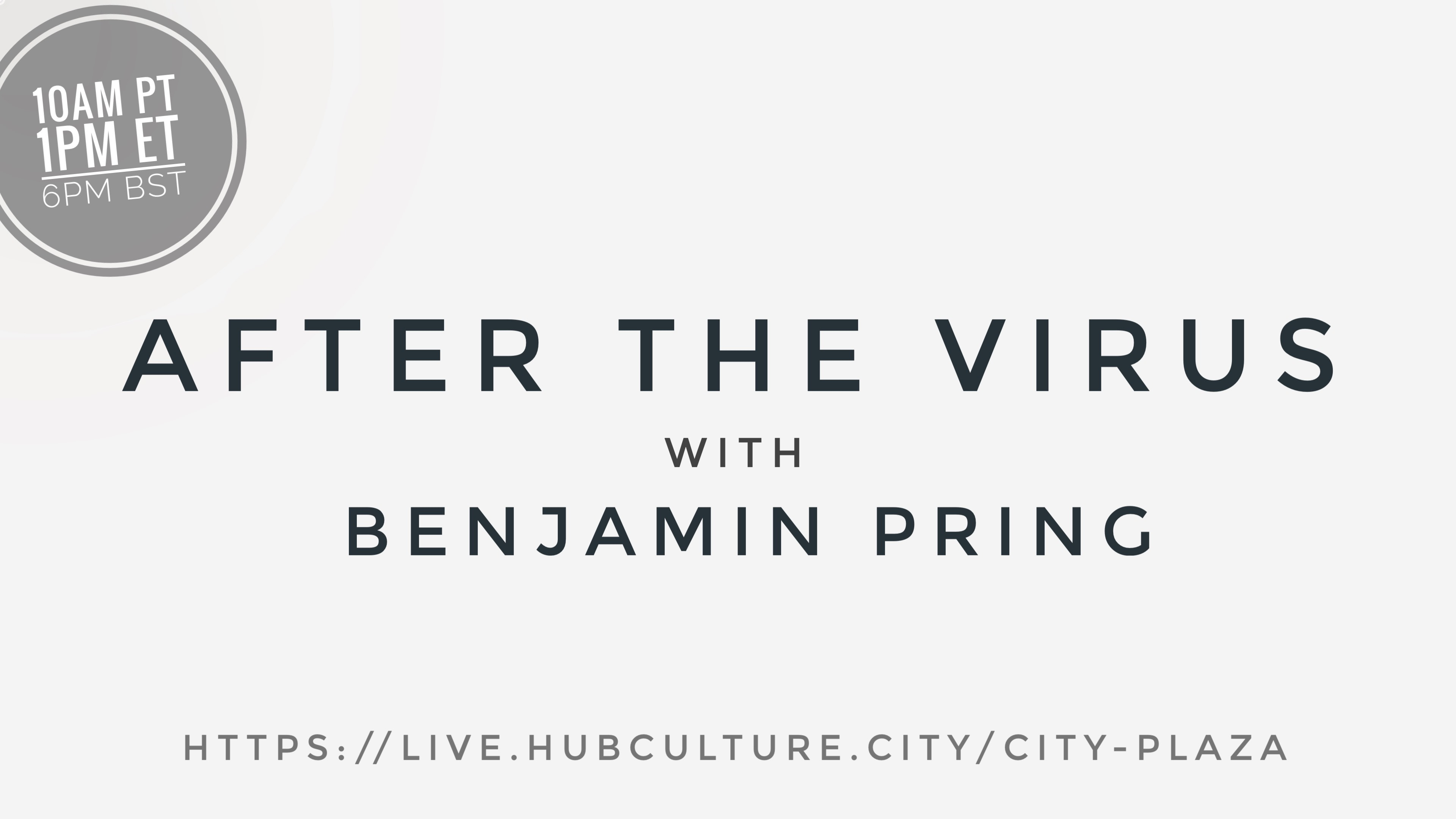 After the Virus with Benjamin Pring