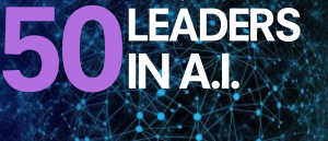 Hub Culture presents 50 Leaders in Artificial Intelligence