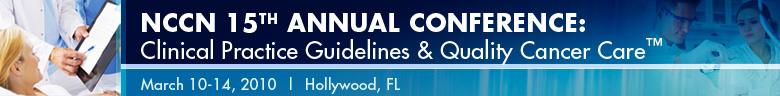 The National Comprehensive Cancer Network 15th Annual Confer