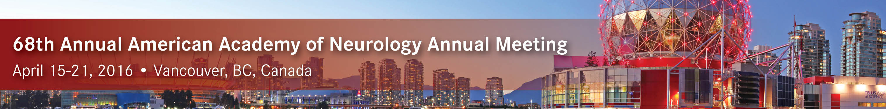 68th American Academy of Neurology Annual Meeting