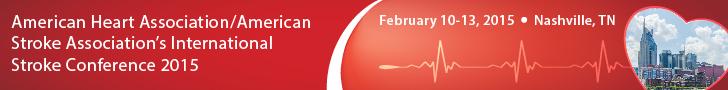 American Heart Association/American Stroke Association International Stroke Conference 2015