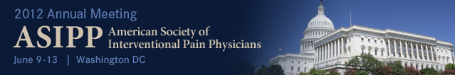 American Society of Interventional Pain Physicians 2012 Annual Meeting