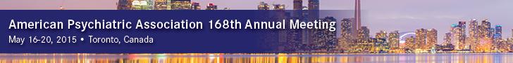 American Psychiatric Association 168th Annual Meeting