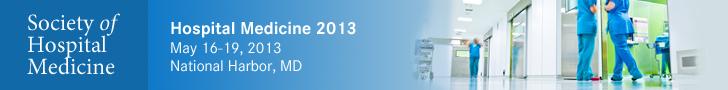 Hospital Medicine 2013 | SHM 2013