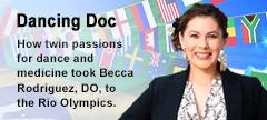 Dancer/Athlete Brings Passion to Orthopedic Medicine