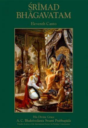 Srimad Bhagavatam - Eleventh Canto