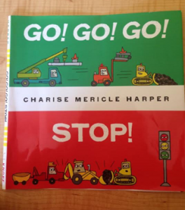 A picture of the cover of the book Go! Go! Go! Stop