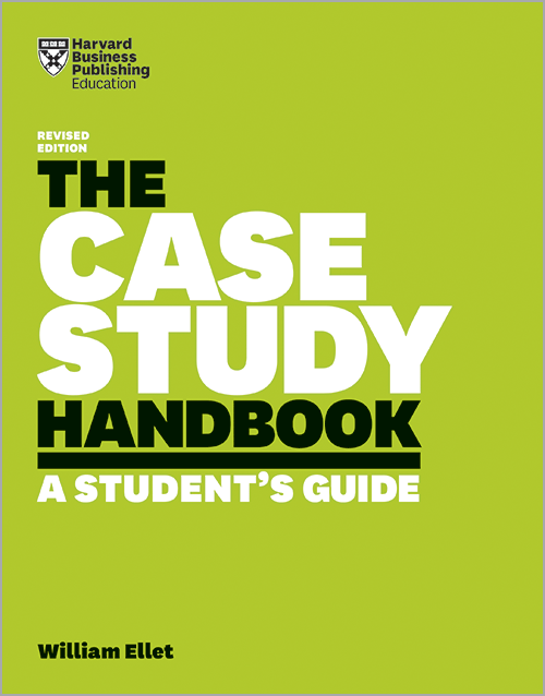 The Case Study Handbook, Revised Edition: A Students Guide