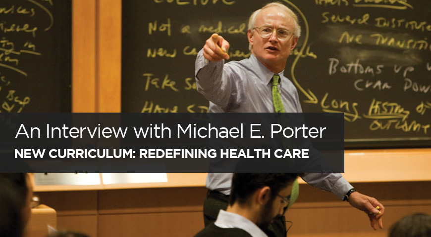 An Interview with Michael E. Porter