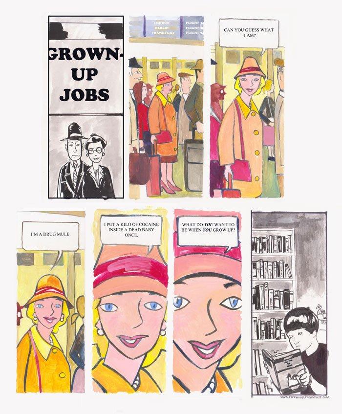 Five Hour Breakfast, 5 hour breakfast, grown up jobs, drug mule, comic, funny, amusing, humour, dark, mike heneghan - HeadStuff.org